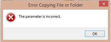 the paremeter is incorrect copying files