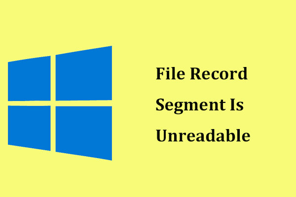 file record segment is unreadable