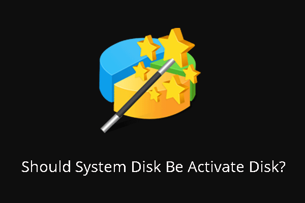 should system disk be active disk