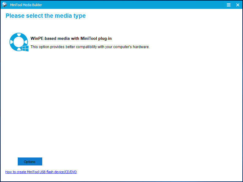 create a bootable disc with MiniTool media builder
