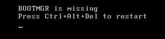 Brak BOOTMGR, naciśnij Ctrl + Alt + Del, aby ponownie uruchomić