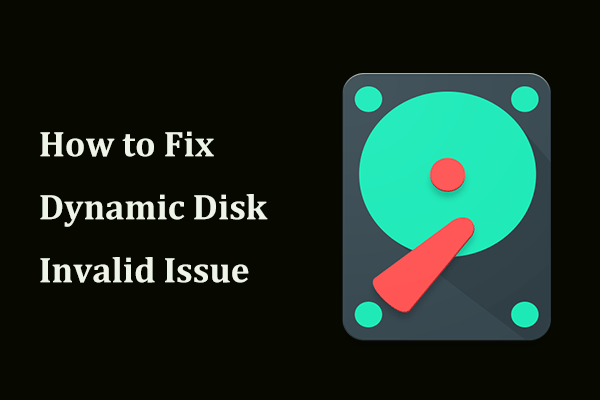 dynamic disk invalid