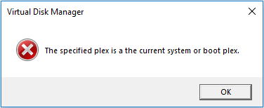 the specified plex is a the current system or boot plex