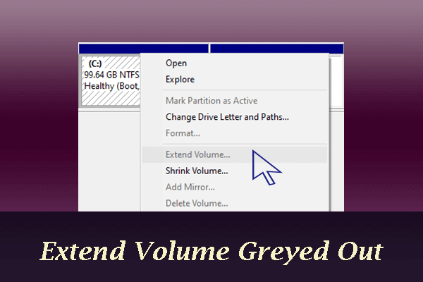 Why Extend Volume Grayed out and How to Quickly Fix It – MiniTool