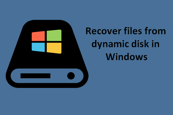 Recover files from dynamic disk in Windows