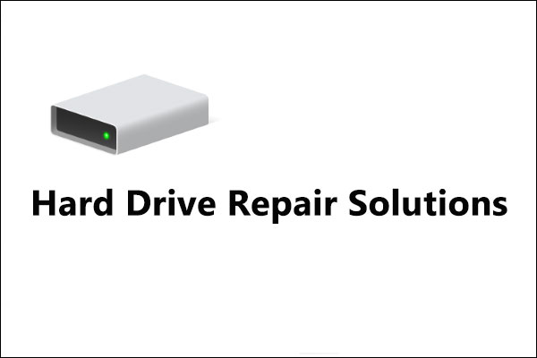 Top 4 Hard Drive Repair Solutions to Fix Hard Drive Windows 10