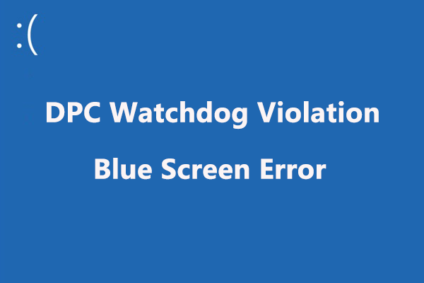 Top 7 Fixes to DPC Watchdog Violation Windows 10 2019 Updated