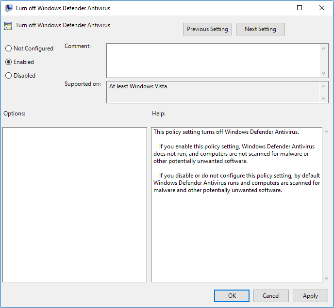 check Enabled in Turn off Windows Defender Antivirus window