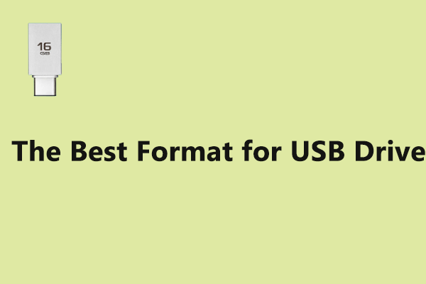 best format for USB drive