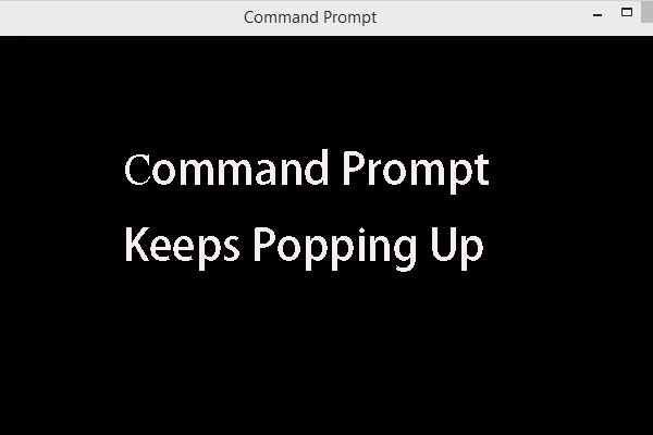command prompt keeps pooping up thumbnail