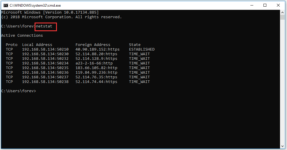 use netstat command to see TCP connections