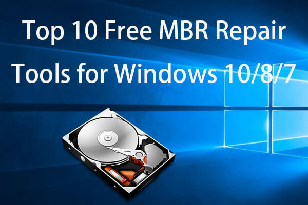 Top 10 Free Mbr Repair Tools For Windows 10 8 7 To Fix Mbr
