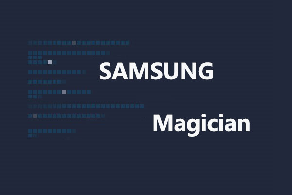 what is Samsung Magician