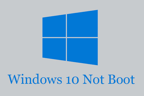 How Do I Fix Windows 10 Not Booting after Update with 8 Solutions