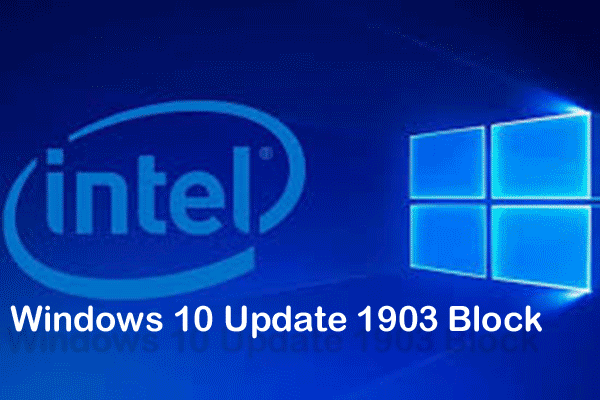 windows 10 may 2019 update block issue thumbnail