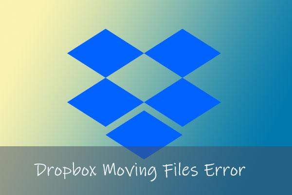 3 cách khắc phục lỗi Dropbox Di chuyển tập tin