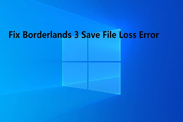 fix Borderlands 3 save file loss