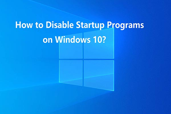 how to disable startup programs win 10 thumbnail