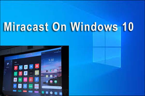 miracast on win 10 thumbnail