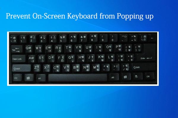 prevent on screen keyboard from popping up thumbnail