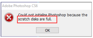 the Photoshop scratch disks full error of Photoshop CS6 on Windows