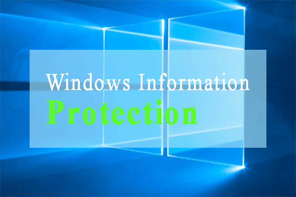 windows information protection thumbnail
