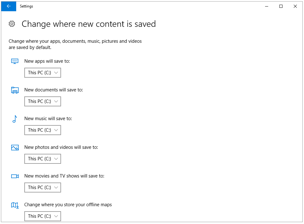 This PC is the default save location for the six types of contents
