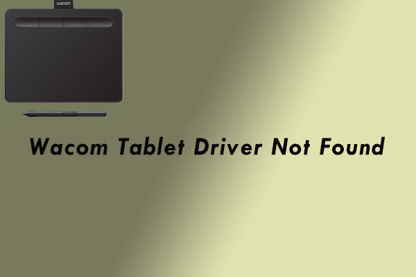 wacom tablet driver not found thumbnail