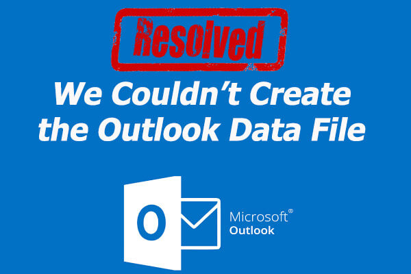 we couldnt create the outlook data file thumbnail