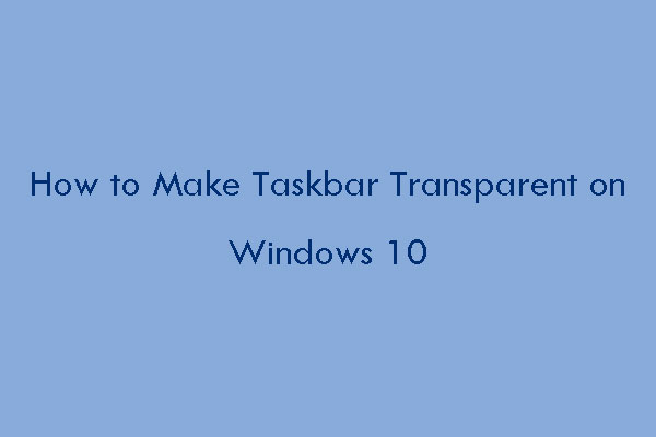 win10 transparent taskbar thumbnail
