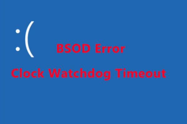 Clock Watchdog Timeout