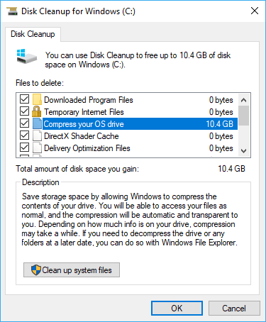 Disk Cleanup Compress your OS drive