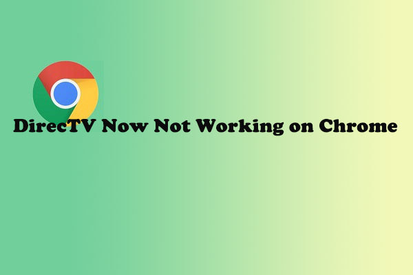 DirecTV Now not working on Chrome