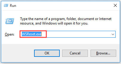 type WSReset.exe in the Run box