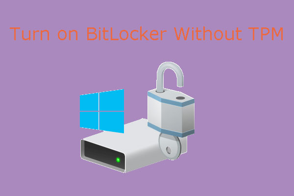 turn on BitLocker without TPM