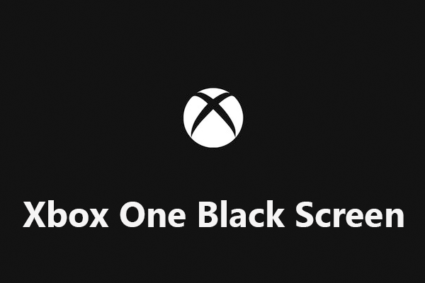 xbox one black screen thumbnail