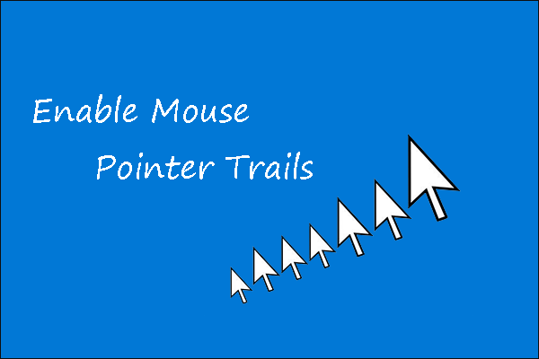 enable mouse pointer trails