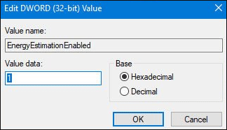change the value data of EnergyEstimationEnabled to 1