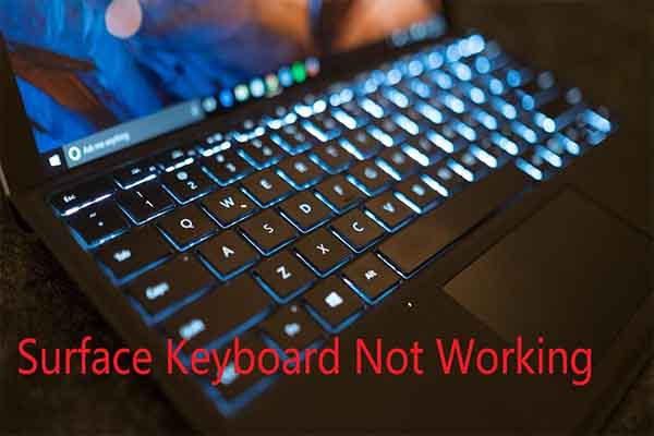 Surface Keyboard Not Working Here Are 4 Methods For You