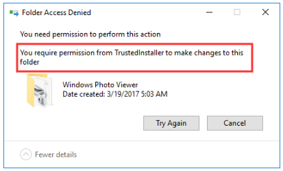 you require permission from TrustedInstaller Windows 10