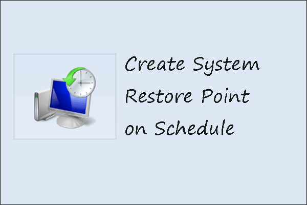 create System Restore Point on schedule