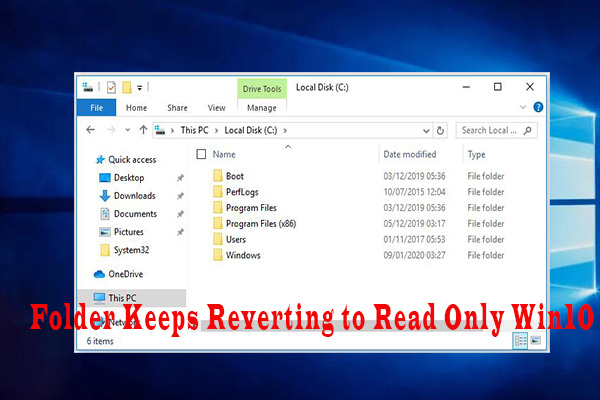 folder keeps reverting to read only Windows 10