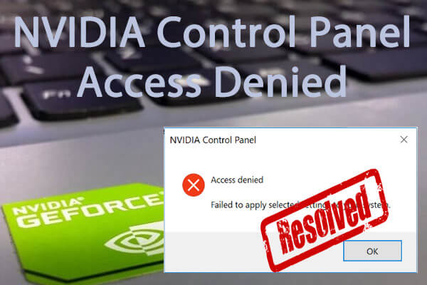NVIDIA Control Panel access denied
