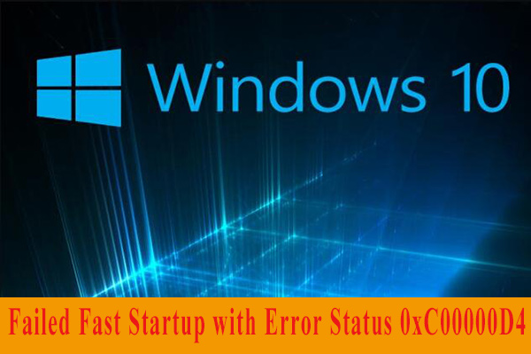 Windows failed fast startup with error status 0xC00000D4.
