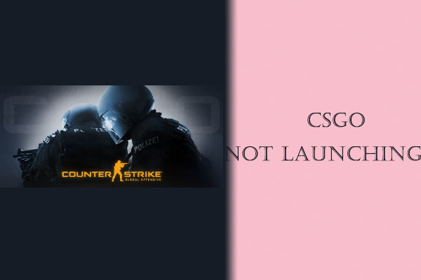 csgo not launching thumbnail