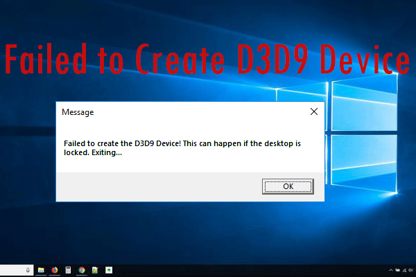 failed to create D3D9 device