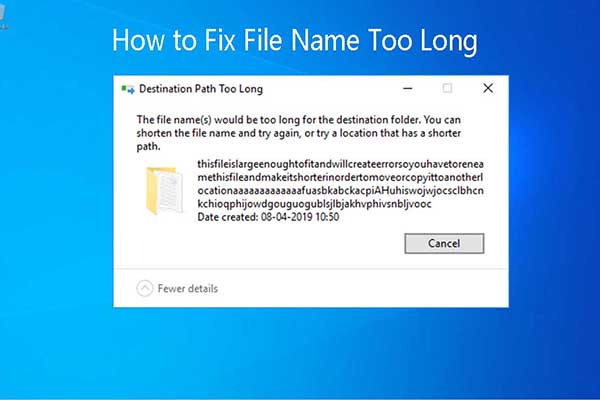 file name too long
