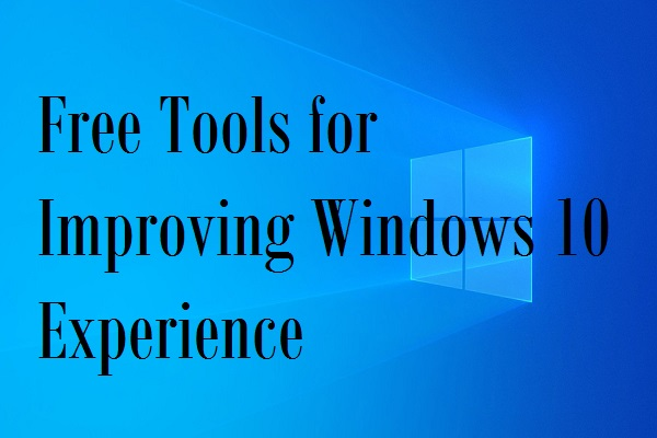 free tools for improving Win 10 experience