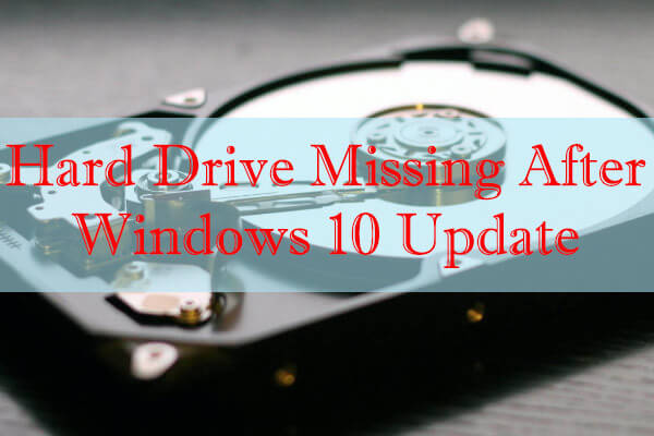 hard drive missing after Windows 10 update