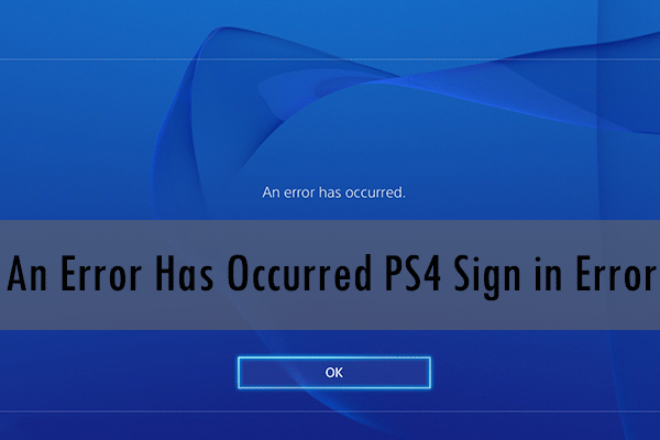 an error has occurred PS4 sign in